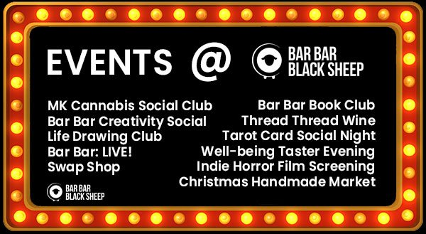 events list at bar bar black sheep cafe in milton keynes